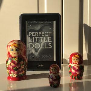 """Perfect Little Dolls"" by Karen Long BOOK REVIEW"