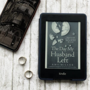 """The Day My Husband Left"" by Amy Miller BOOK REVIEW"