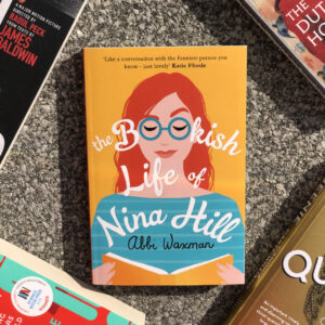 """Read more about the article """"The Bookish Life of Nina Hill"""" by Abbi Waxman BOOK REVIEW"""